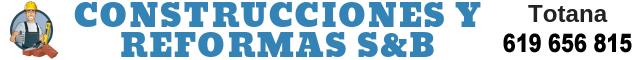 Totana : Construcciones y Reformas S&B