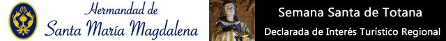Asociaciones Totana : Hermandad de Santa María Magdalena